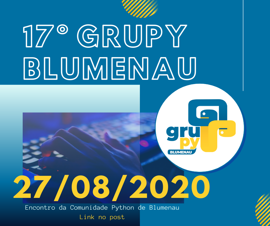 17º Encontro do GruPy Blumenau online